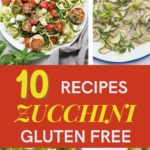 low Carb and gluten-free Zucchini Recipes