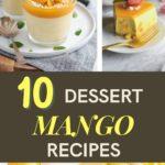 10 Refreshing Mango Desserts - Easy Summer Desserts