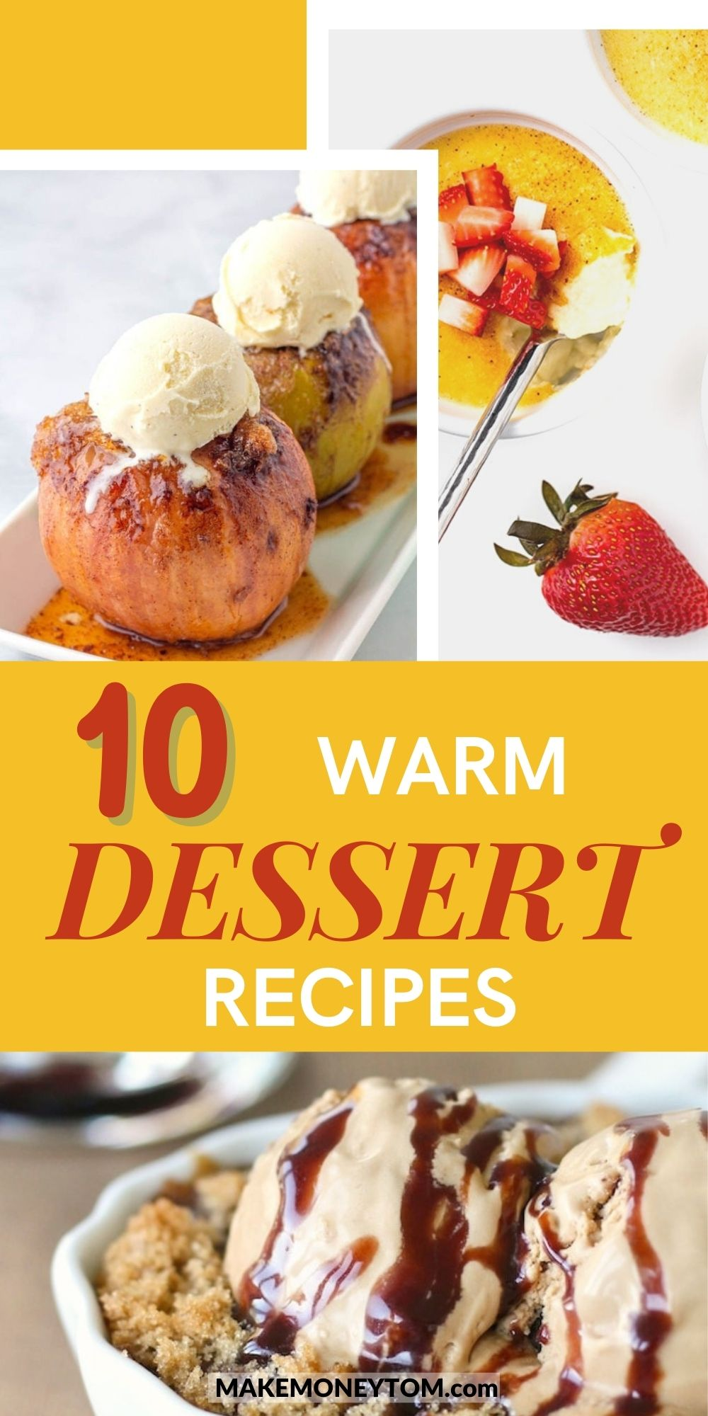 10 Delicious Warm Dessert Recipes To Keep You Cozy