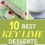 Mouthwatering Lime And Key Lime Desserts