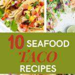 10 Tasty Seafood Tacos Recipes - Healthy Mexican Recipes