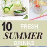 10 Fresh Summer Drinks for hot days outside