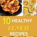 10 Orginal Healthy School Lunch Recipes