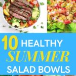 10 Healthy Summer Salad Bowls - Healthy Summer Recipes