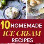 10 Homemade Ice Cream Recipes for hot summers