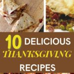 10 Lovely and Delicious Thanksgiving Recipes