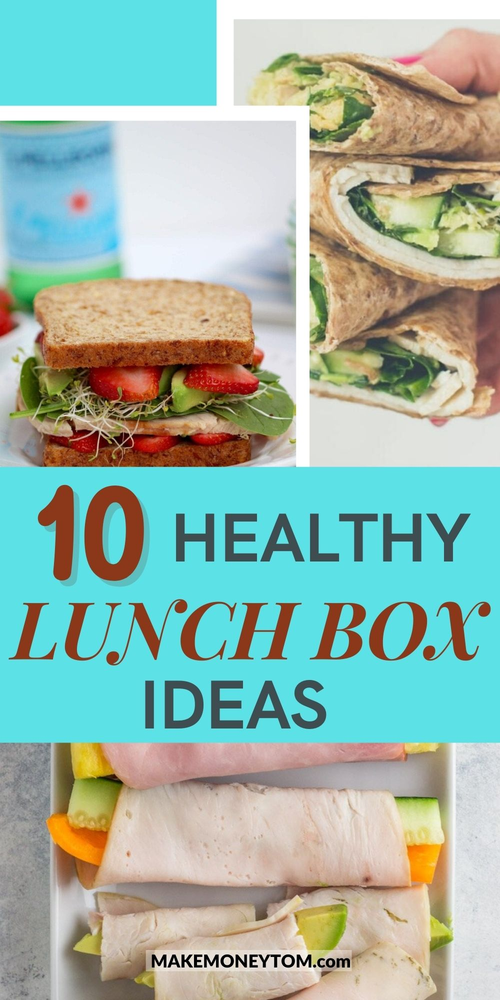 10 Delicious and Healthy Lunch Box Ideas For Kids