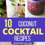 10 Easy Tropical Coconut Cocktail Recipes That Works