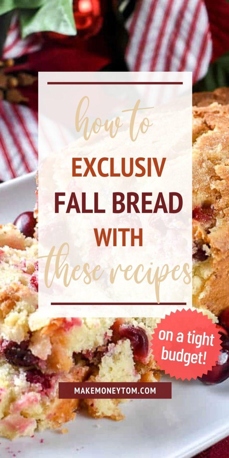 10 Warm And Fluffy Fall Bread Recipes
