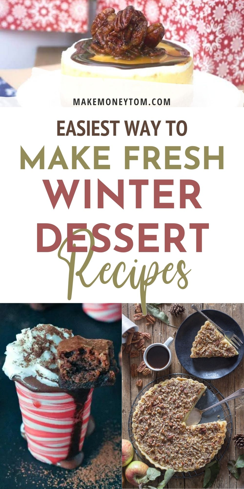 Easy Winter Desserts for Christmas Time
