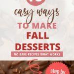 Easy No Bake Fall Desserts + Healthy Fall Recipes
